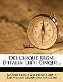Dei Cinque Regni D'Itali, , 1279207299