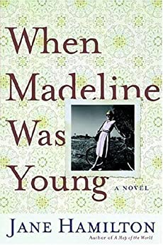 When Madeline Was Young: A Novel by [Hamilton, Jane]