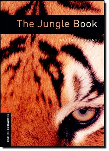 Oxford Bookworms Library: The Jungle Book: Level 2: 700-Word Vocabulary