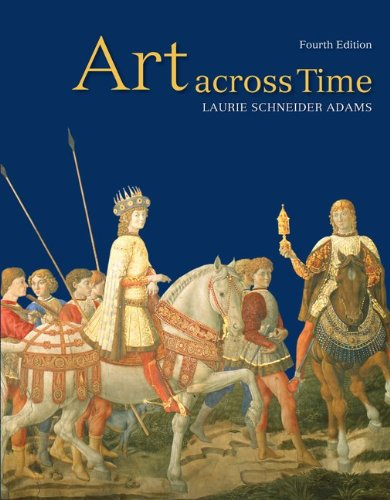Art Across Time: Combined 4th Edition by Brand: McGraw-Hill Humanities/Social Sciences/Languages