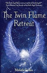 The Twin Flame Retreat: Volume 5 (Earth Angels)