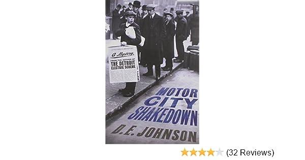 Motor City Shakedown D E Johnson Amazon Books