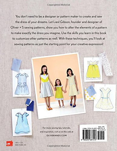 Oliver + S Building Block Dress: A Sewing Pattern Alteration Guide: Amazon.es: Liesl Gibson: Libros en idiomas extranjeros