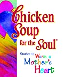 Chicken Soup for the Soul, Jack L. Canfield and Mark Victor Hansen, 0740701193