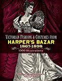 Best World Book Day Costumes - Victorian Fashions and Costumes from Harper's Bazar, 1867-1898 Review