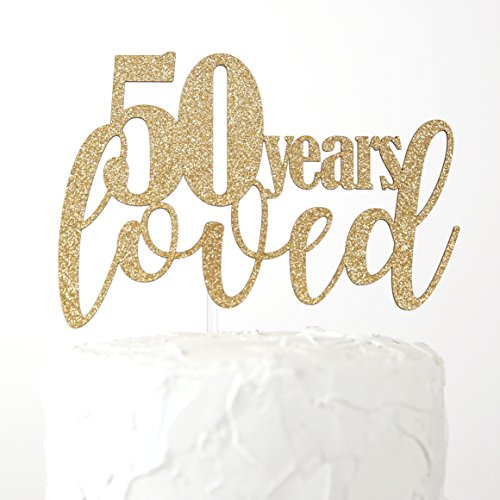 NANASUKO 50th Birthday/Anniversary Cake Topper - 50 years loved - Premium quality Made in USA - gold glitter (Anniversary Glitter)