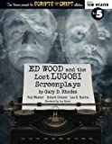 img - for Ed Wood and the Lost Lugosi Screenplays book / textbook / text book