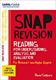 Leckie SNAP Revision – National 5/Higher English Revision: Reading for Understanding, Analysis and Evaluation: Revision Guide for the New 2019 SQA English Exams (English Edition)