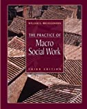 The Practice of Macro Social Work 9780534575854