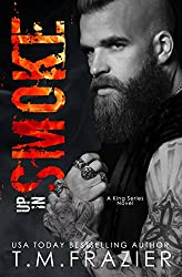 Up in Smoke: A King Series Novel