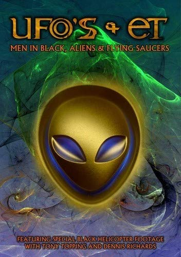 (UFO's and ET's: Men In Black, Aliens and Flying Saucers)