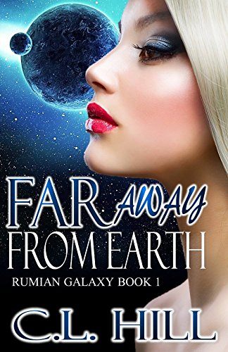 Far Away From Earth (Rumian Galaxy Book 1)
