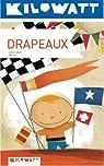 Drapeaux par Tapiero