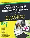Adobe Creative Suite 6 Design and Web Premium All-in-One for Dummies, Christopher Smith and Fred Gerantabee, 1118168607
