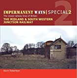 img - for Impermanent Ways Special: Midland & South Western Junction Railway Part 1 book / textbook / text book
