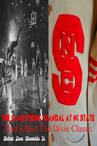 The Game Fixing Scandal At NC State: That Killed The Dixie Classic