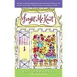 Forget Me Knot: A Novel