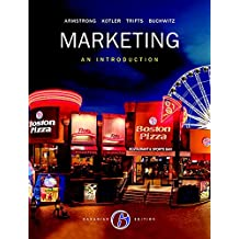 Marketing: An Introduction, Sixth Canadian Edition Plus MyMarketingLab with Pearson eText -- Access Card Package (6th Edition)