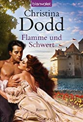Flamme und Schwert: Roman