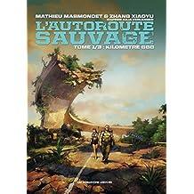 L'Autoroute sauvage Vol. 1: Kilomètre 666