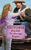 The Marriage Bargain, Victoria Pade, 0373362153