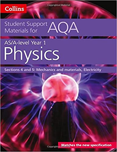 Book AQA A level Physics Year 1 & AS Sections 4 and 5 (Collins Student Support Materials)
