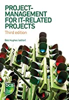 Project Management for IT-Related Projects, 3rd Edition Front Cover
