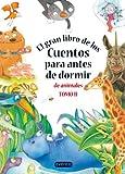 El gran libro de los cuentos para antes de dormir de animales. Tomo II