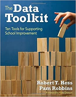 Book The Data Toolkit: Ten Tools for Supporting School Improvement by Robert T. Hess (2011-12-01)