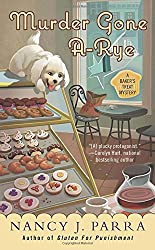 Murder Gone A-Rye (A Baker's Treat Mystery)