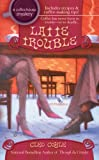 img - for Latte Trouble (Coffeehouse Mysteries, No. 3) book / textbook / text book