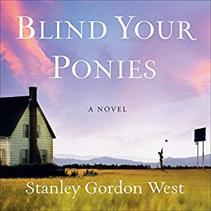 Blind Your Ponies Audiobook