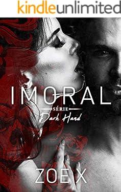 IMORAL - Série Dark Hand Vol. 3