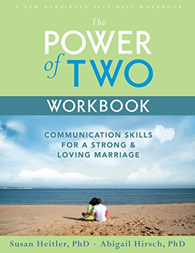 The Power of Two Workbook: Communication Skills for a Strong & Loving Marriage