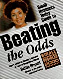 img - for Small Business Today Guide to Beating the Odds: Small Business Today Guide to Self-Employment by Hattie Bryant (1996-01-06) book / textbook / text book