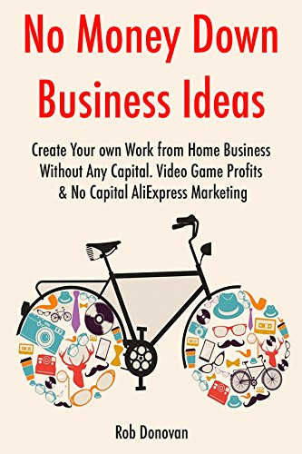 Amazon Com No Money Down Business Ideas Create Your Own