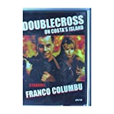 Doublecross on Costa's Island: Starring Franco Columbu