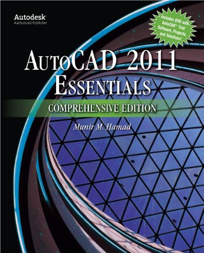 (AutoCAD® 2011 Essentials Comprehensive Edition)