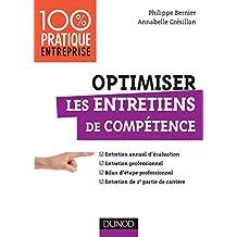 Optimiser les entretiens de compétence : Entretien annuel d'évaluation - Bilan d'étape professionnel - Entretien de 2e partie de carrière (Management/Leadership) (French Edition)
