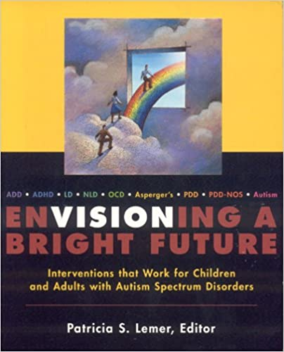 Envisioning a Bright Future: Interventions That Work for