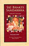 Sri Bhakti Sandarbha : The Fifth Book of the Sri Bhagavata-Sandarbha Also Known As Sri Sat-Sandarbhah, Jiva Gosvami and Dasa, Bhrgu Natha, 8187153709