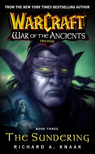 Amazoncom Warcraft War Of The Ancients 3 The Sundering Ebook
