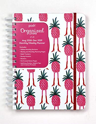 Posh: Organized Living 2018-2019 Monthly/Weekly Planning Calendar: Pineapple A-Go-Go