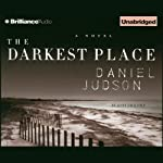 The Darkest Place | Daniel Judson