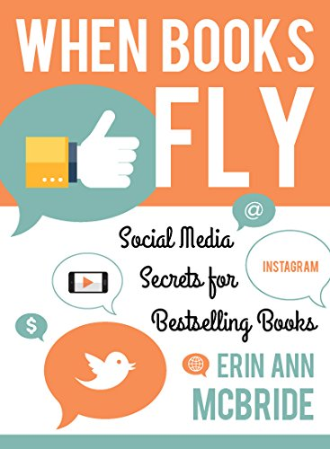 When Books Fly: Social Media Secrets for Bestselling Books by Cedar Fort, Inc.