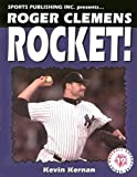 Roger Clemens Rocket Man, Kevin Kernan, 1582611289