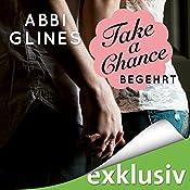 Take a Chance - Begehrt (Rosemary Beach 7) | Abbi Glines