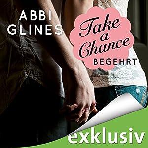 Take a Chance - Begehrt (Rosemary Beach 7) Hörbuch