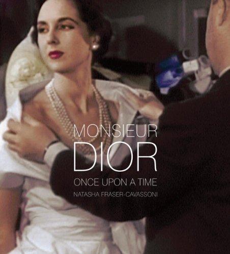 Monsieur Dior: Once Upon a Time by Natasha Fraser-Cavassoni - Dior Shopping