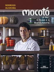 Mocotó – O Pai, o Filho e o Restaurante